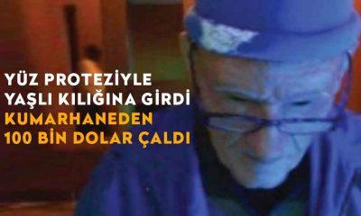 Yüz proteziyle yaşlı kılığına giren adam, kumarhaneden 100 bin dolar çaldı