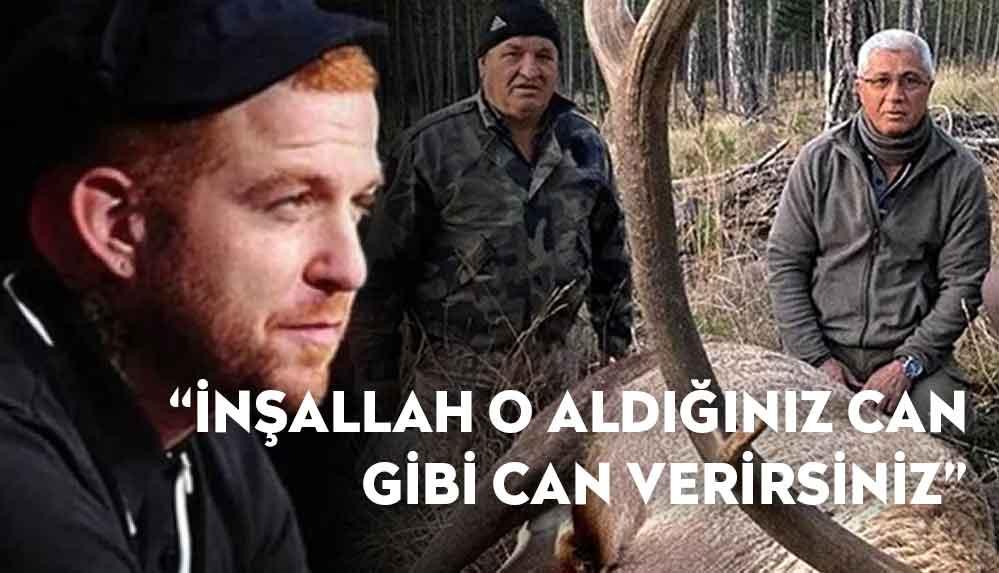 Gökhan Özoğuz'dan 'kızıl geyik' tepkisi: İnşallah o aldığınız can gibi can verirsiniz