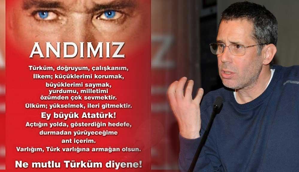 """Karar yazarı Albayrak: """"Mustafa Kemal'in açtığı yolda, gösterdiği hedefe asla yürümeyeceğime ant içerim ben."""""""