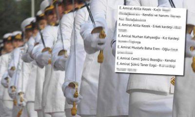 Hürriyet'ten skandal haber! Emekli amirallerin yakınlarını isim isim teşhir ettiler