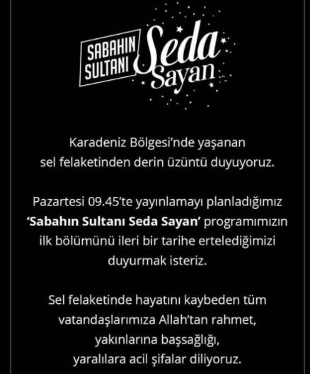 'Sabahın Sultanı Seda Sayan' programı sel felaketi nedeniyle ertelendi