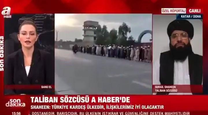 Taliban Sözcüsü A Haber yayınında: Parasal yardım ya da işbirliği için Türkiye ile yakın olmak isteriz