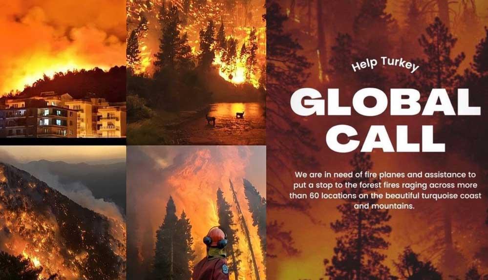 Yangınlar devam ederken, ünlü isimlerden 'küresel çağrı': Help Turkey, Global Call