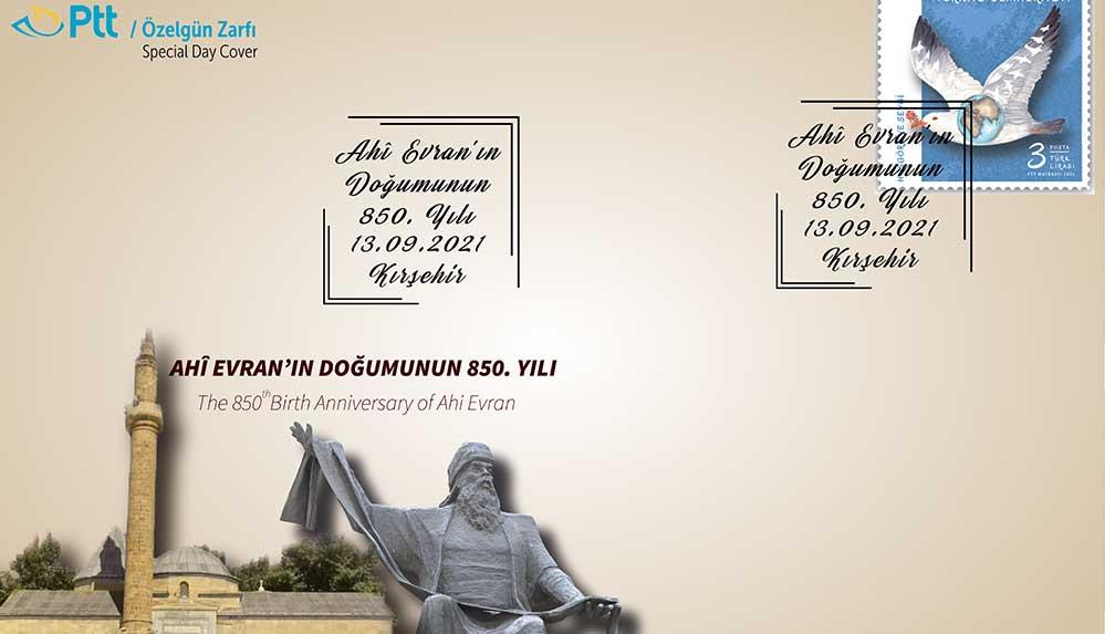 """PTT AŞ tarafından """"Ahi Evran'ın Doğumunun 850.Yılı"""" konulu özel gün zarfı"""